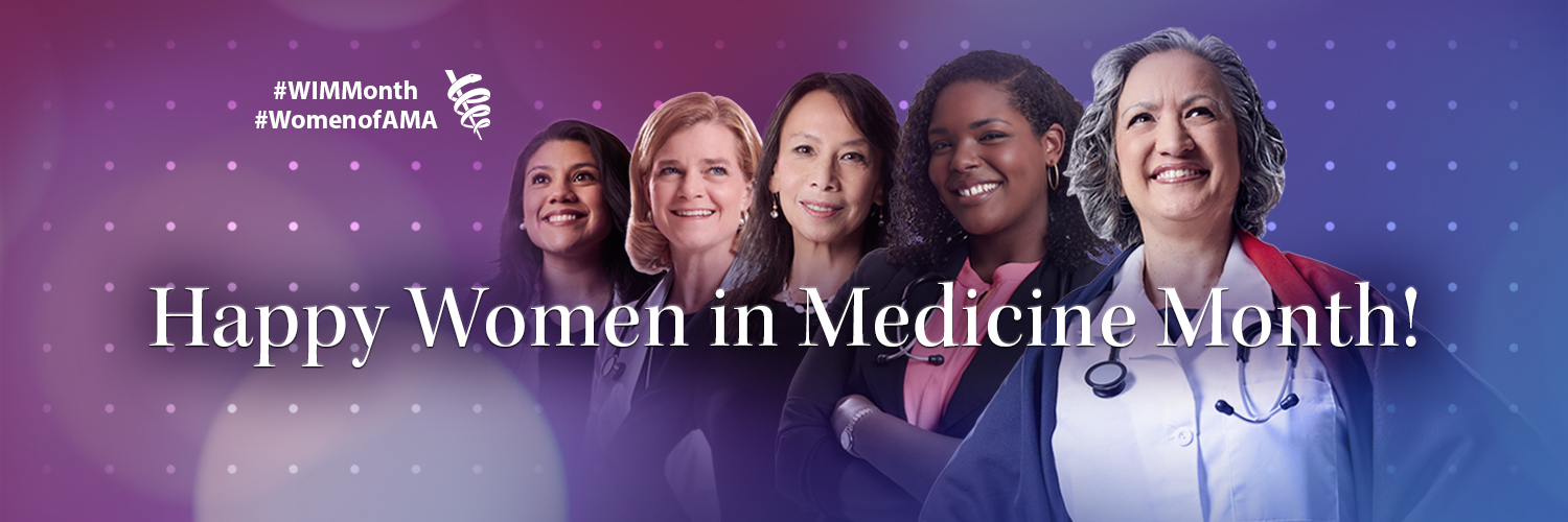 Happy Women in Medicine Month Twitter