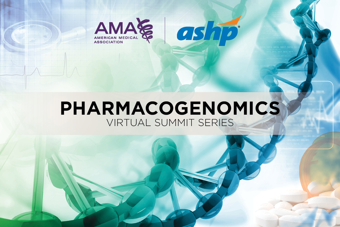 2021 Pharmacogenomics Virtual Summits