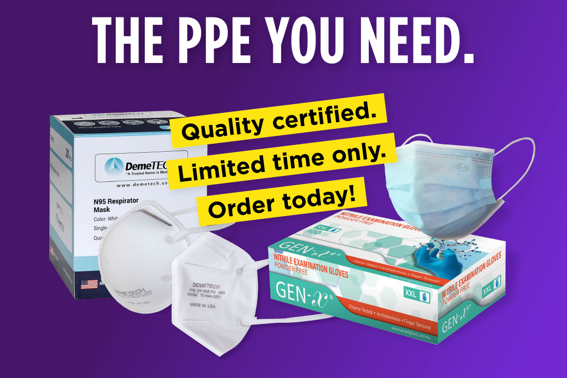 The PPE you need. Quality certified. Limited time only. Order today!