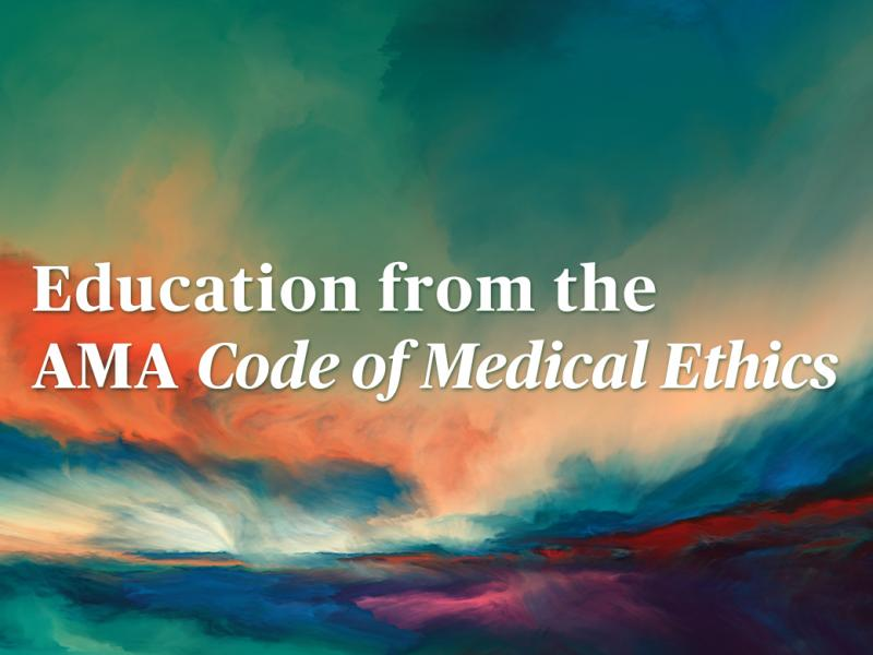 Code of Medical Ethics education text
