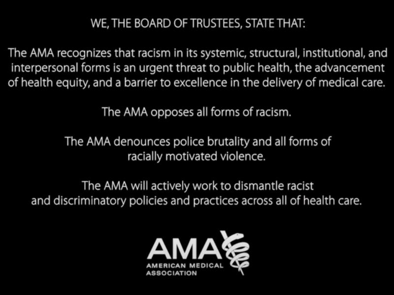 AMA Board of Trustees pledg against racism and police brutality.