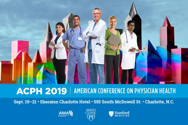Graphic for 2019 American Conference on Physician Health