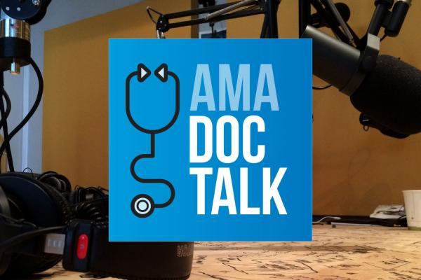 AMA Doc Talk Podcasts