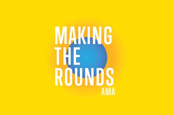 AMA Making the Rounds Podcasts