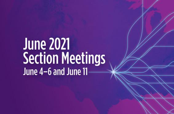 June 2021 Sections Meetings